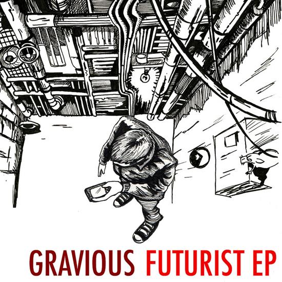 Gravious - Futurist EP